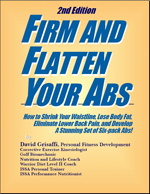 Firm And Flatten Your Abs, By David Grisaffi, The Ab Guru